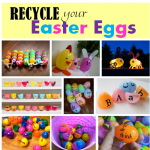 Recycle & Reinvent Your Plastic Easter Eggs!