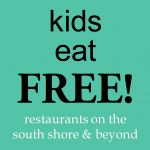 Kids Eat Free Restaurants on the South Shore