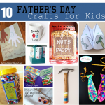 10 Fabulous Father's Day Crafts for Kids