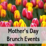 Mother's Day Brunches on the South Shore