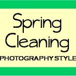 Spring Cleaning - Photography Style