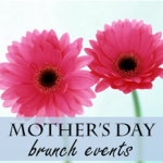 Mother's Day Brunch Events for 2015