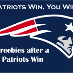 Freebies When the Patriots Win!