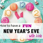 New Year's Eve Fun With Kids
