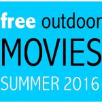 Free Outdoor Movies for Summer 2016