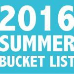 2016 Summer Bucket List