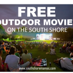 Free Outdoor Movie Nights on the South Shore by Date!