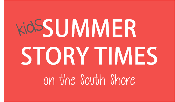 Kids Summer Story Time Events South Shore Mamas